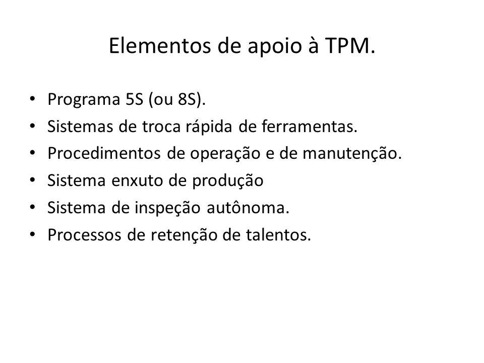 Elementos de apoio à TPM.
