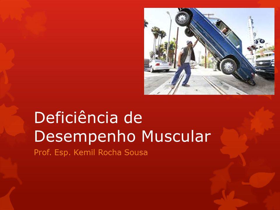 Deficiência de Desempenho Muscular