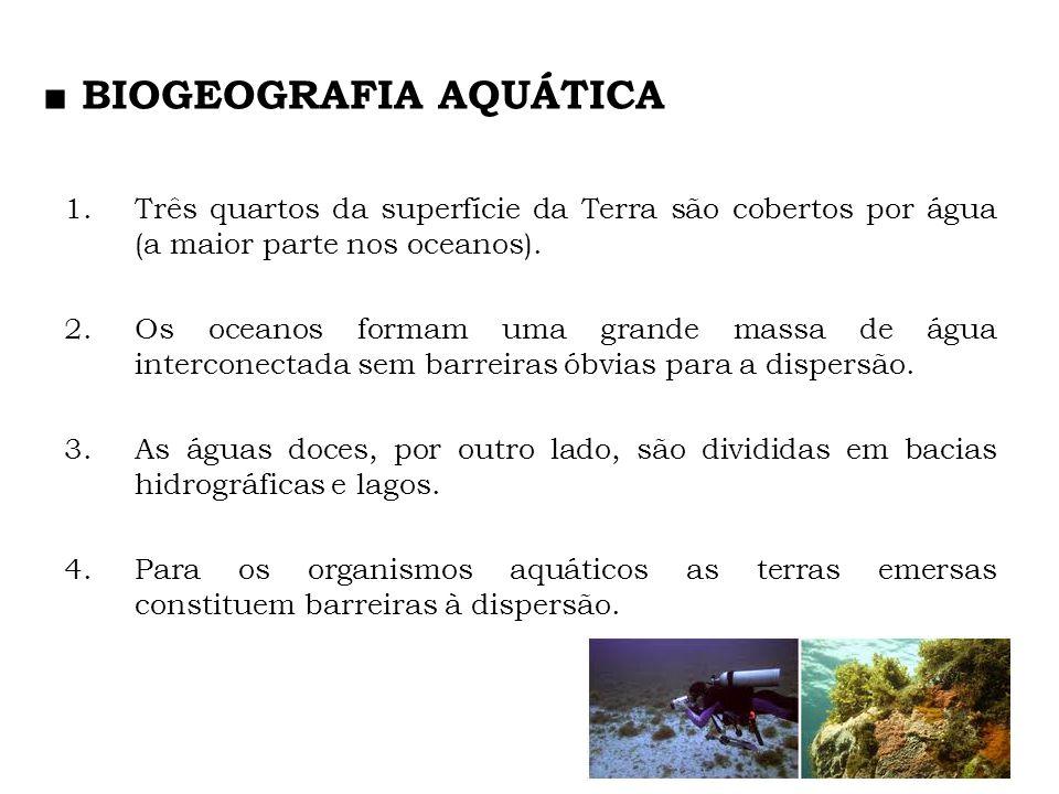 ■ BIOGEOGRAFIA AQUÁTICA