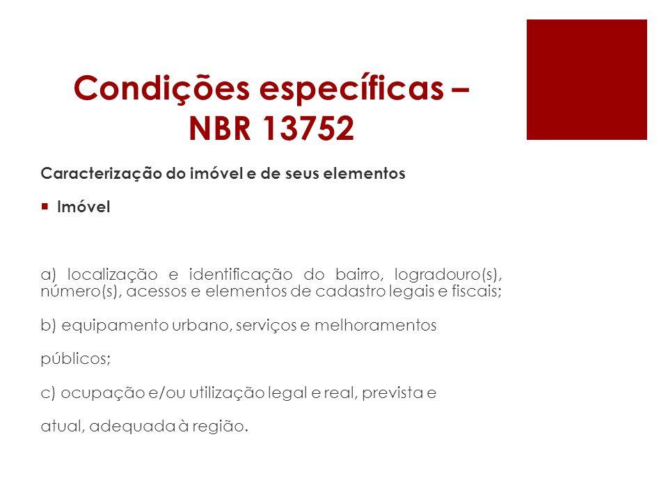 Condições específicas – NBR 13752