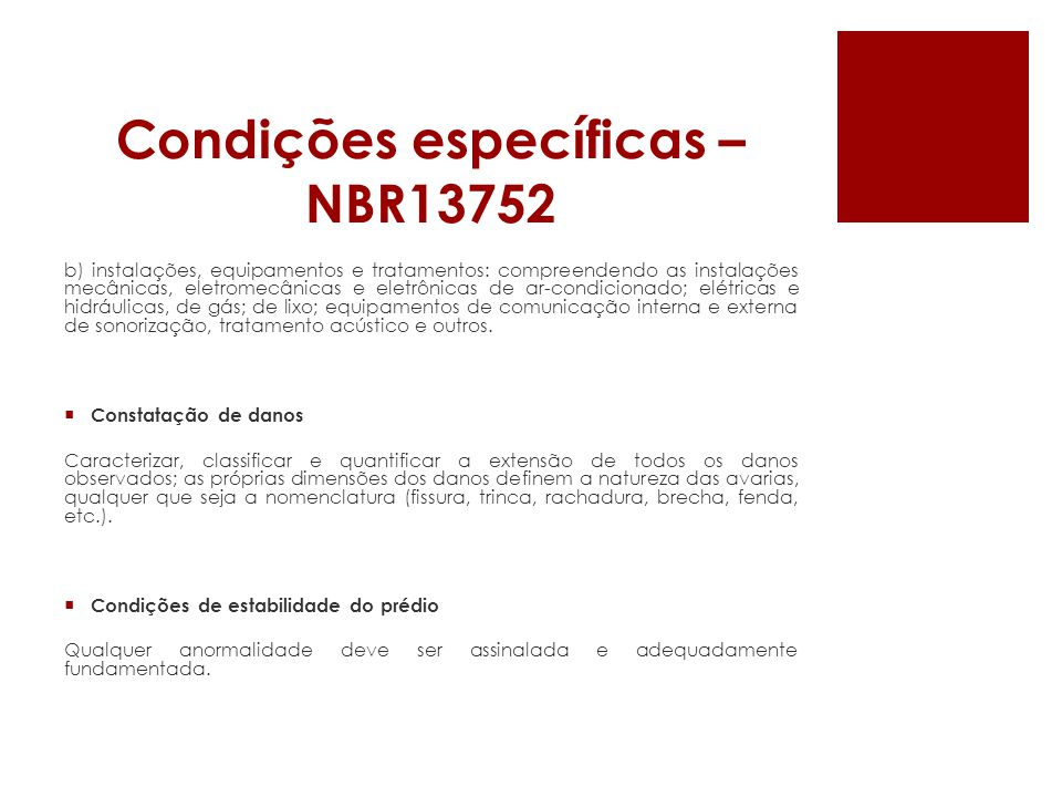 Condições específicas – NBR13752