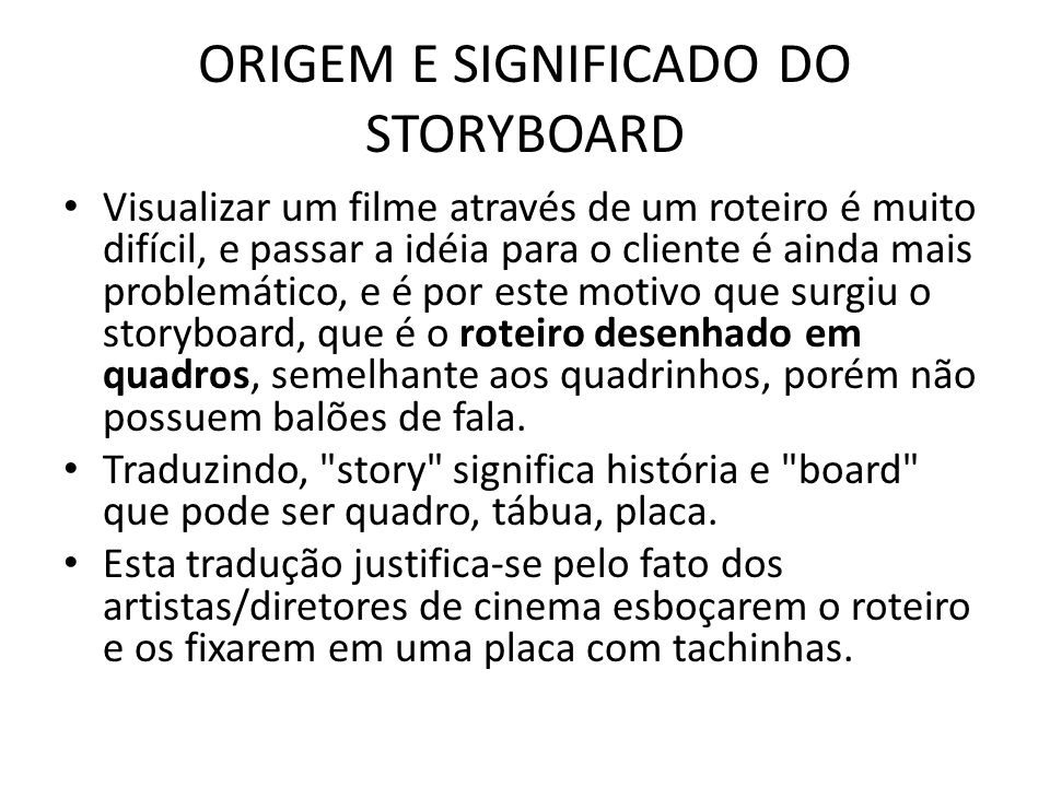 ORIGEM E SIGNIFICADO DO STORYBOARD