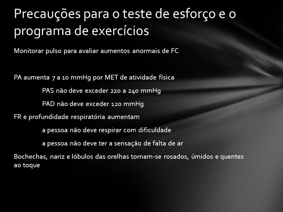 Precauções para o teste de esforço e o programa de exercícios