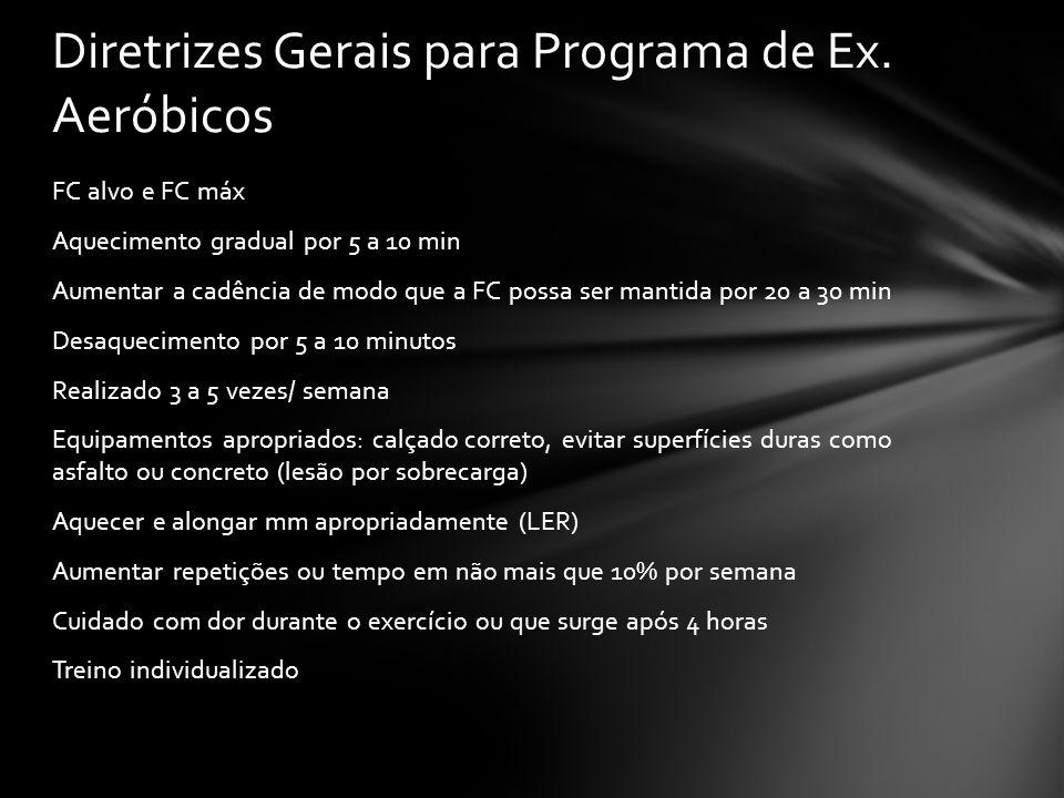 Diretrizes Gerais para Programa de Ex. Aeróbicos