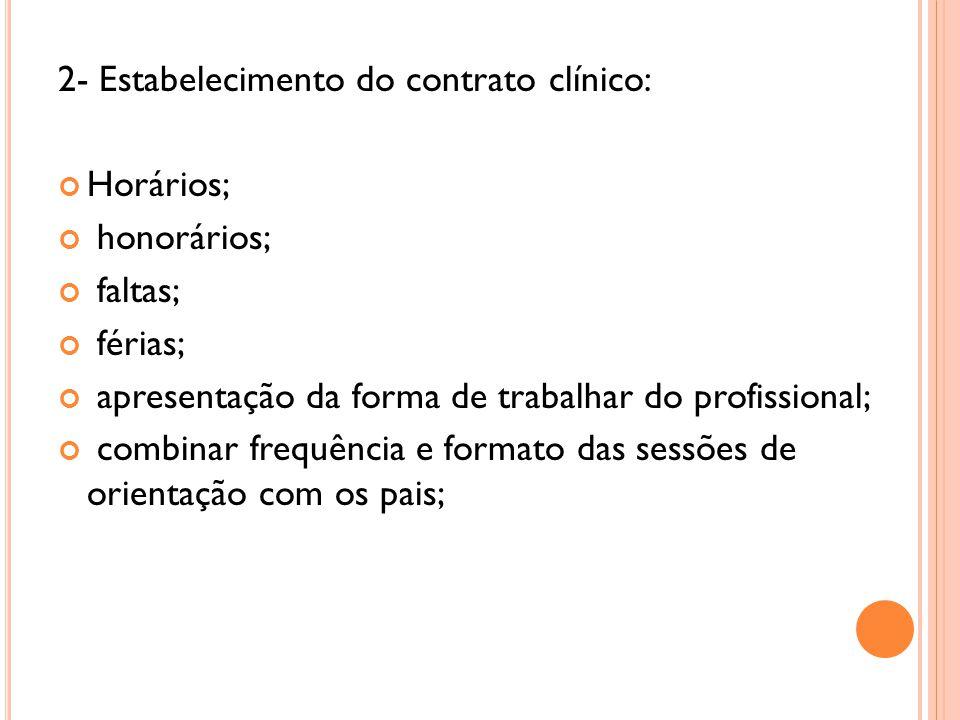 2- Estabelecimento do contrato clínico: