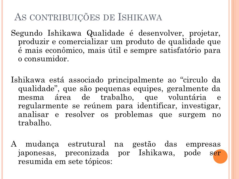 As contribuições de Ishikawa