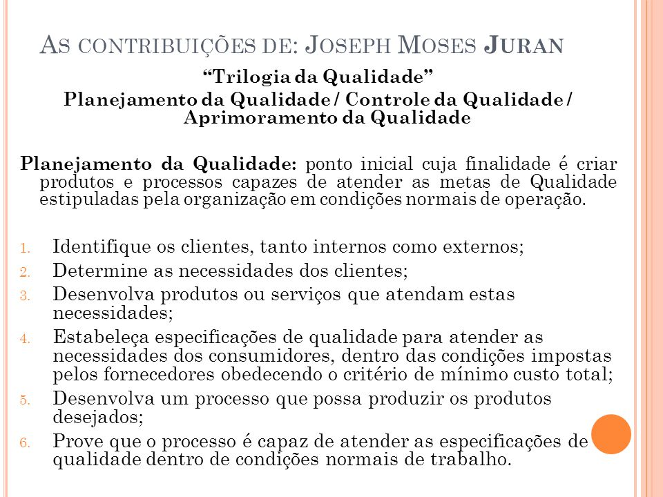 As contribuições de: Joseph Moses Juran