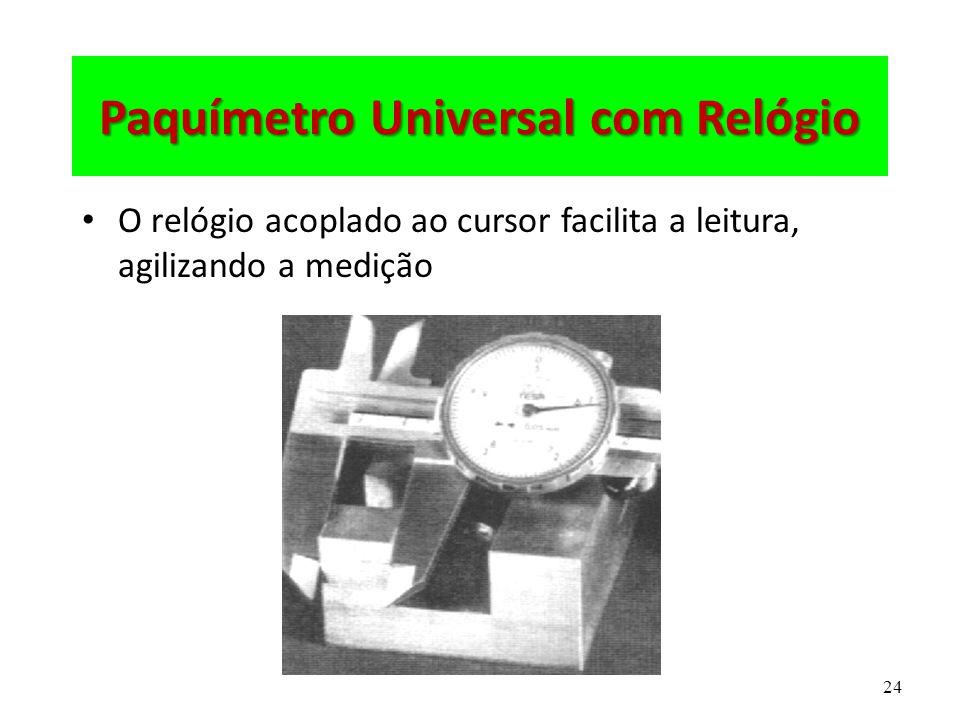 Paquímetro Universal com Relógio