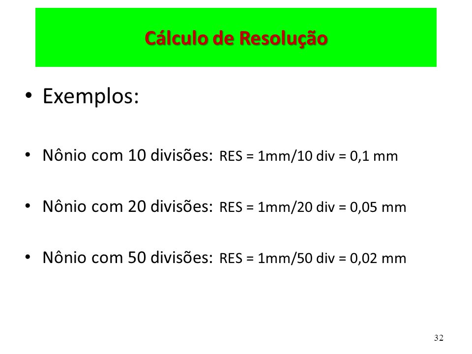 Exemplos: Cálculo de Resolução