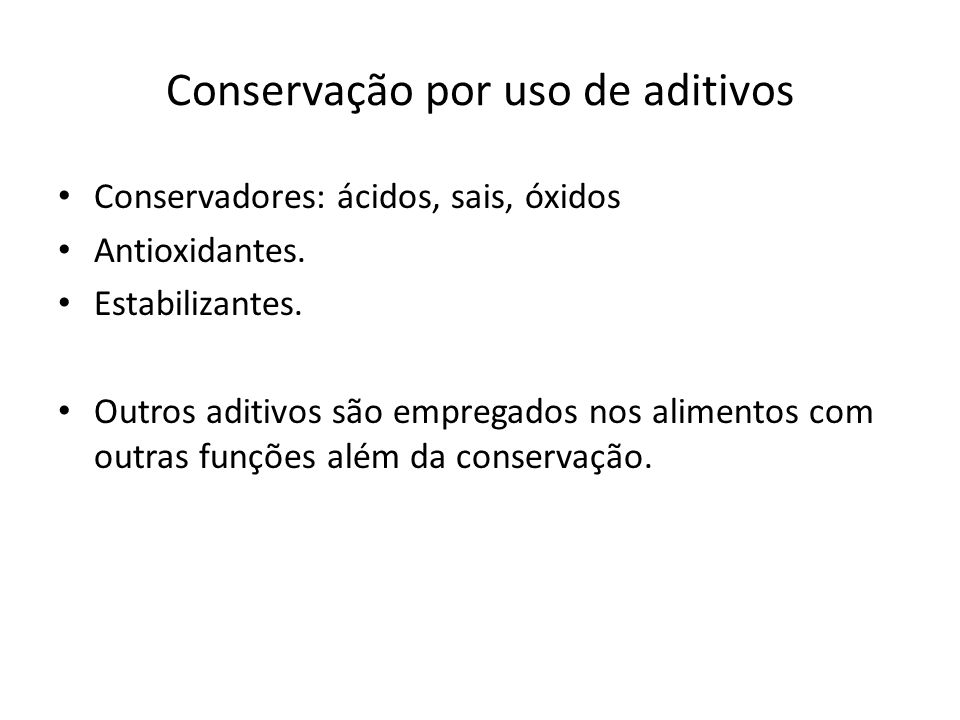 Conservação por uso de aditivos