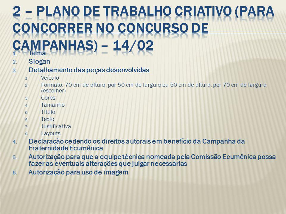 2 – Plano de Trabalho Criativo (para concorrer no concurso de campanhas) – 14/02