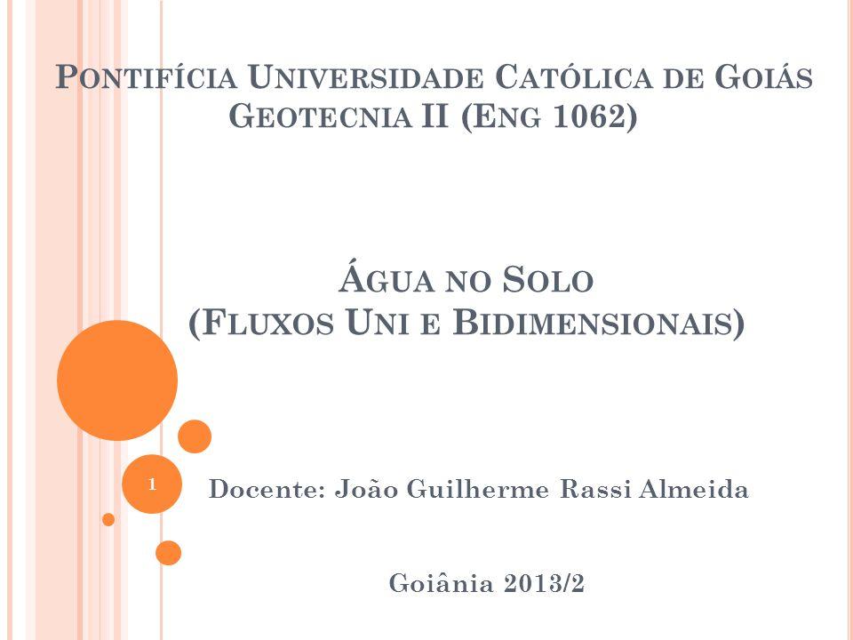 Pontifícia Universidade Católica de Goiás Geotecnia II (Eng 1062)