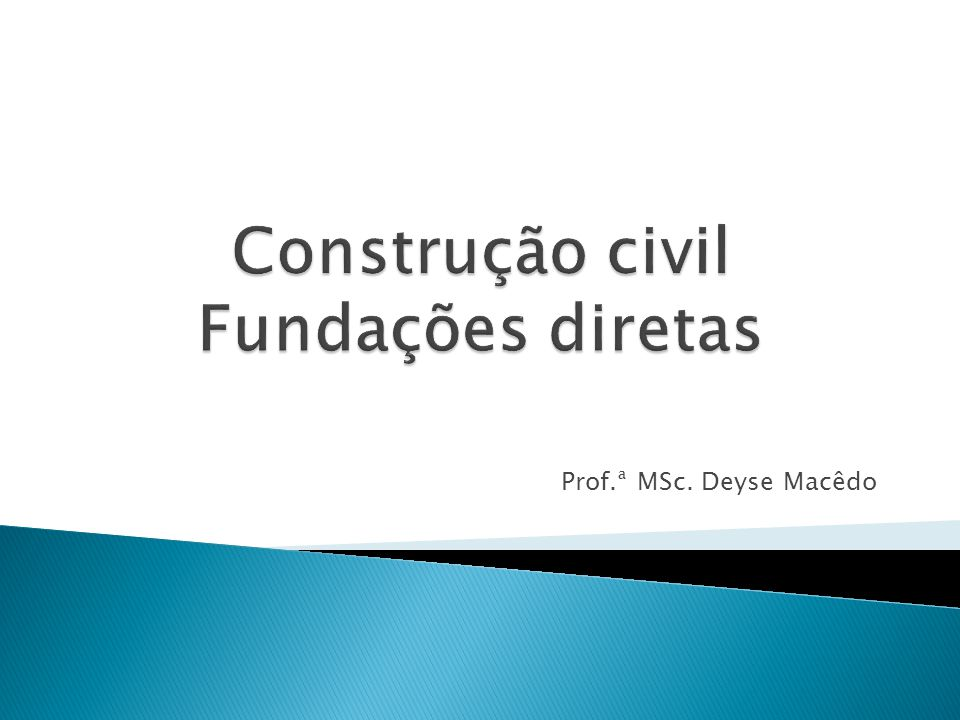 Construção civil Fundações diretas