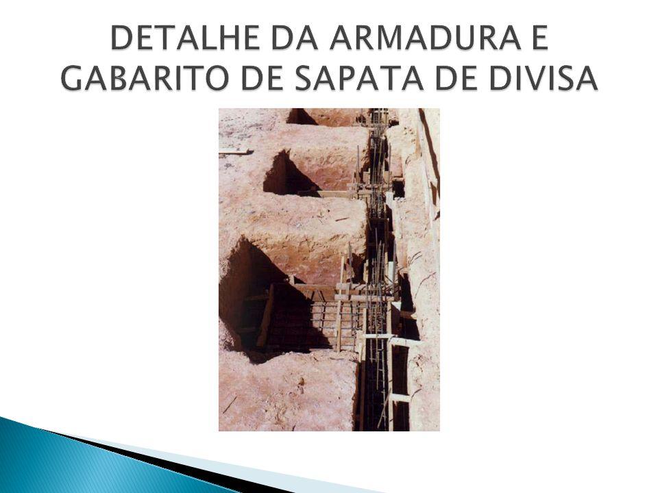 DETALHE DA ARMADURA E GABARITO DE SAPATA DE DIVISA