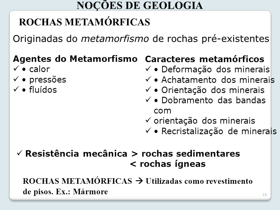 NOÇÕES DE GEOLOGIA ROCHAS METAMÓRFICAS