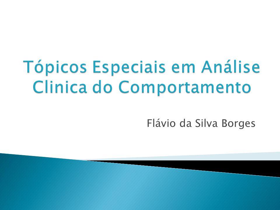 Tópicos Especiais em Análise Clinica do Comportamento