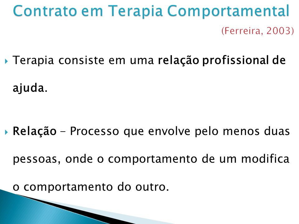 Contrato em Terapia Comportamental (Ferreira, 2003)