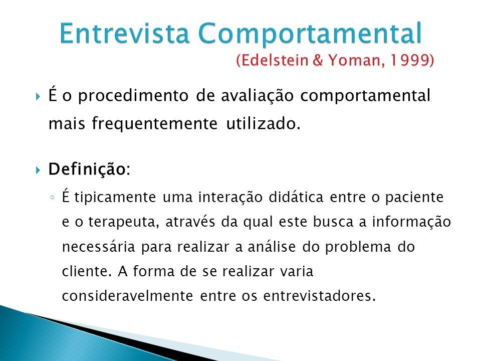 Entrevista Comportamental (Edelstein & Yoman, 1999)