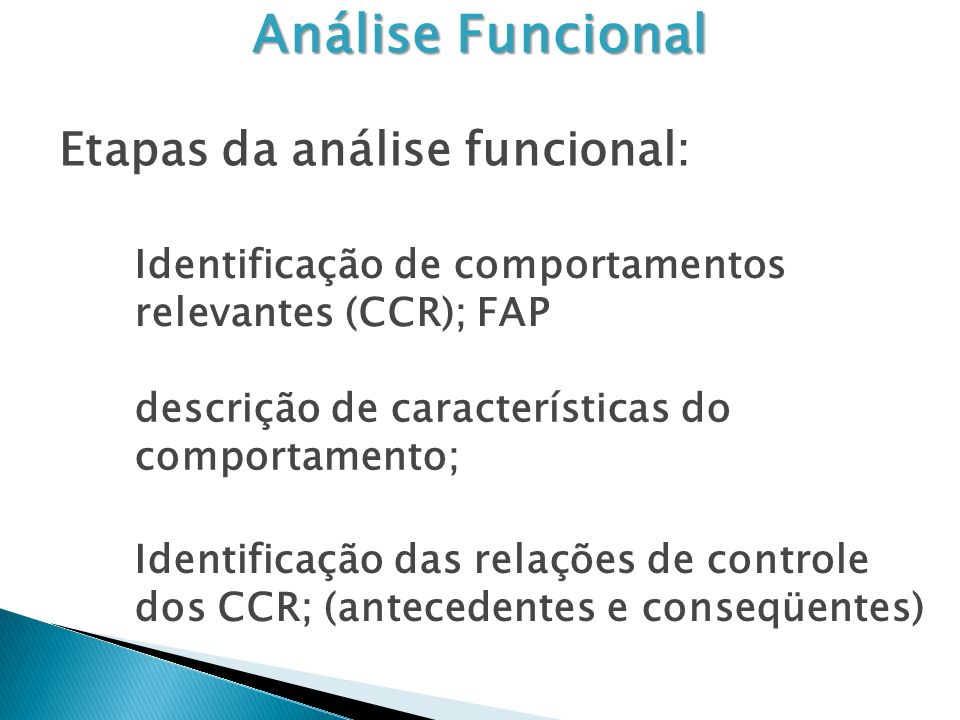 Análise Funcional Etapas da análise funcional: