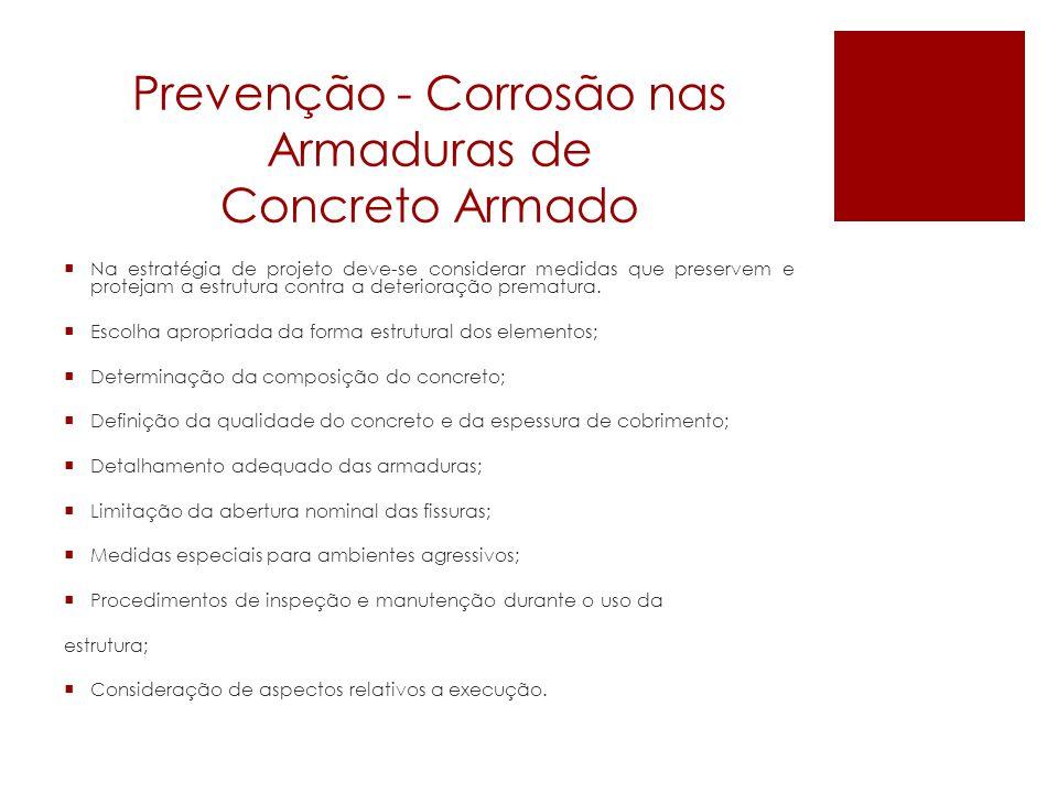 Prevenção - Corrosão nas Armaduras de Concreto Armado