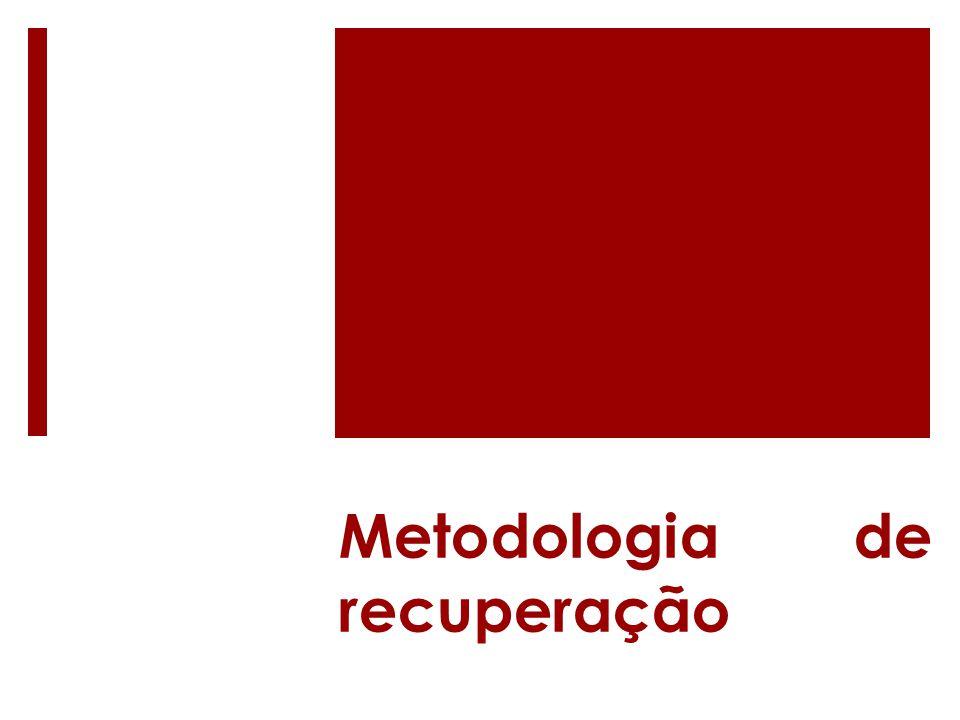 Metodologia de recuperação