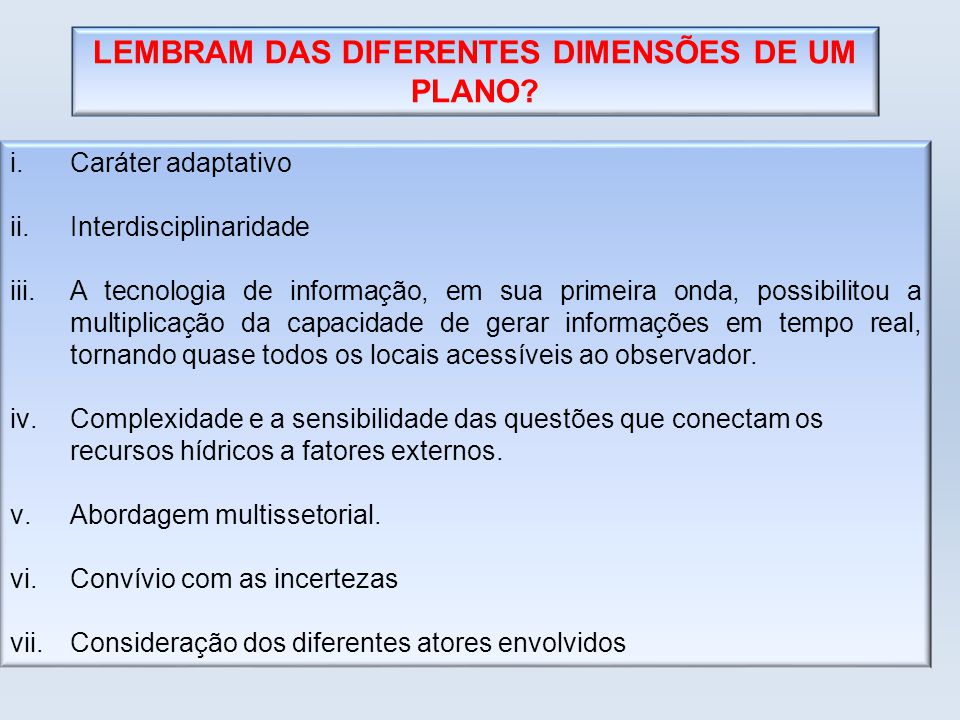 LEMBRAM DAS DIFERENTES DIMENSÕES DE UM PLANO