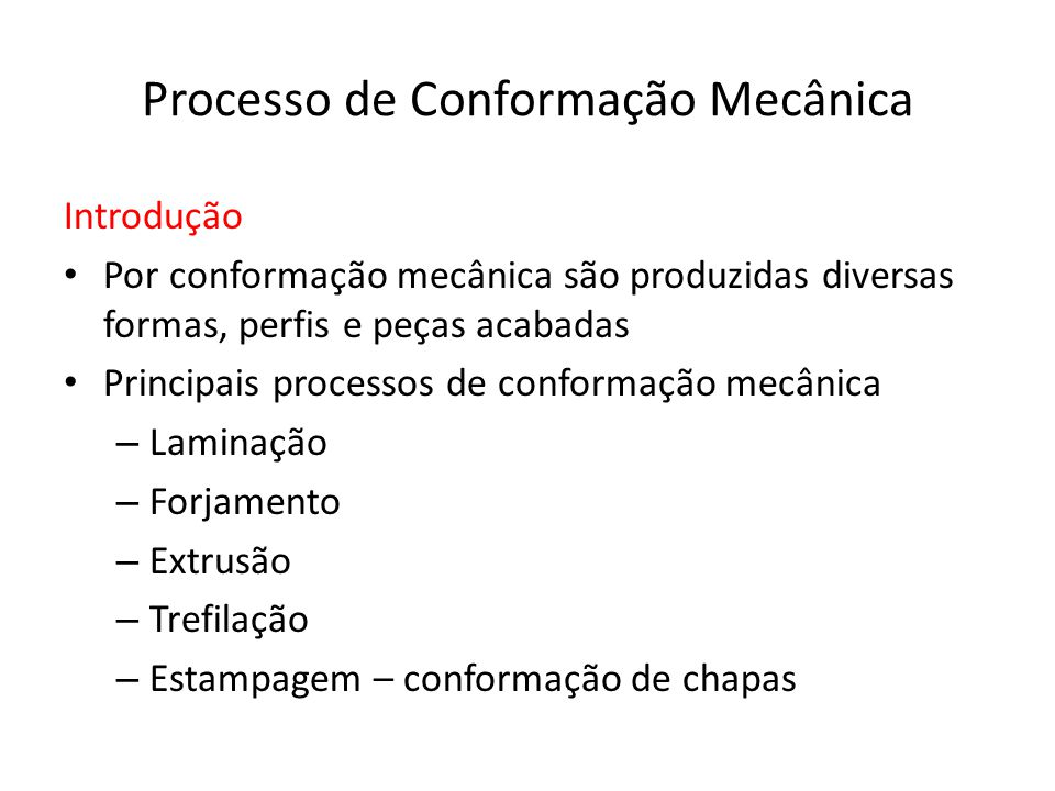Processo de Conformação Mecânica