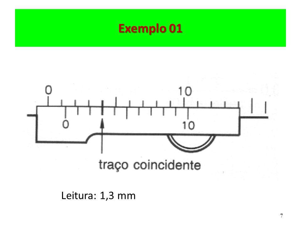 Exemplo 01 Leitura: 1,3 mm