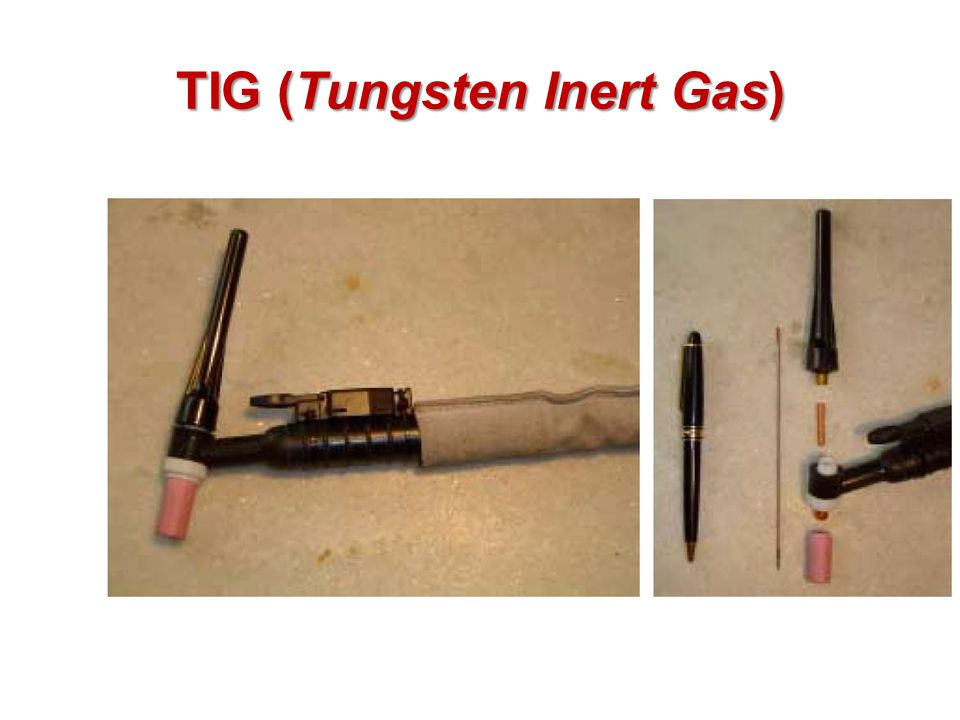TIG (Tungsten Inert Gas)