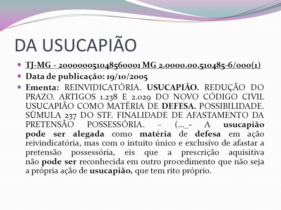 DA USUCAPIÃO TJ-MG - 200000051048560001 MG 2.0000.00.510485-6/000(1)