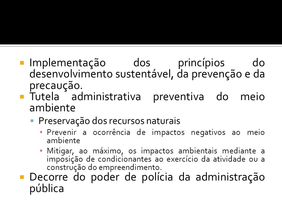 Tutela administrativa preventiva do meio ambiente