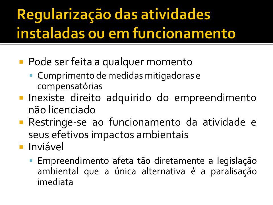 Regularização das atividades instaladas ou em funcionamento