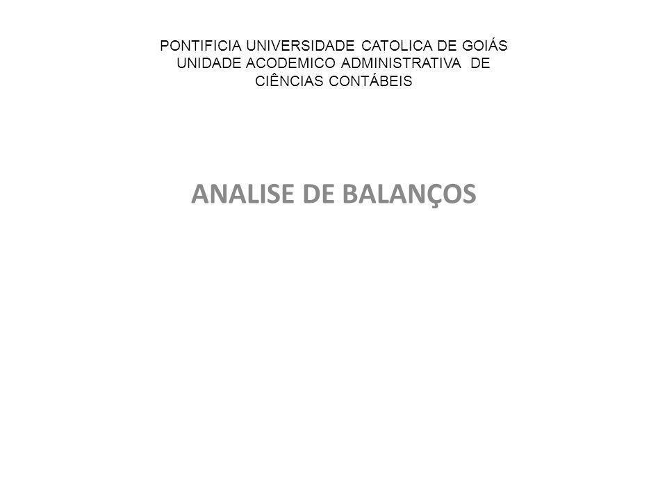 PONTIFICIA UNIVERSIDADE CATOLICA DE GOIÁS UNIDADE ACODEMICO ADMINISTRATIVA DE CIÊNCIAS CONTÁBEIS