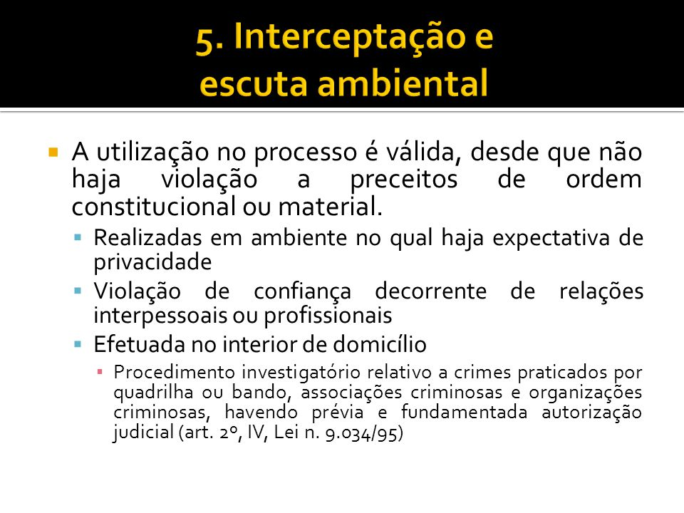 5. Interceptação e escuta ambiental