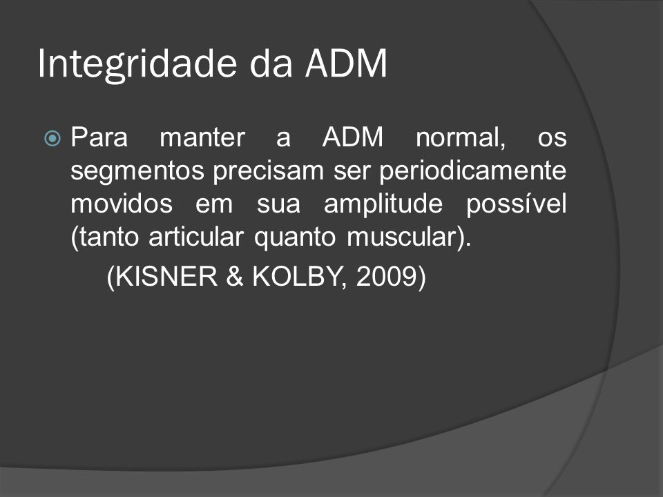 Integridade da ADM