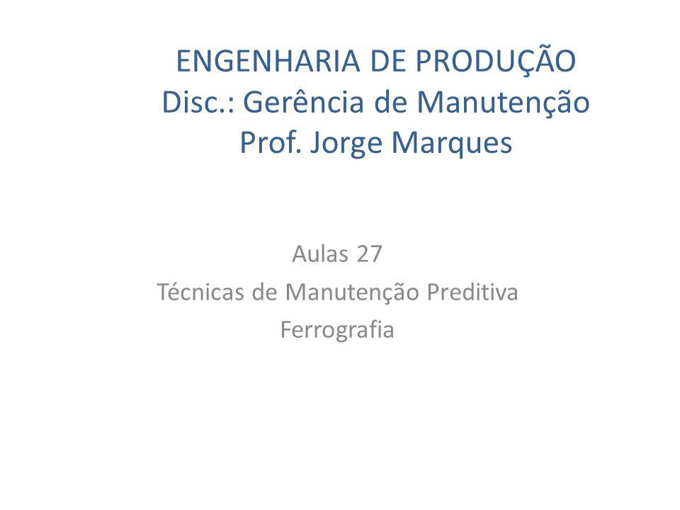 Aulas 27 Técnicas de Manutenção Preditiva Ferrografia