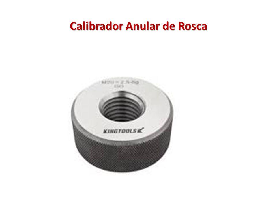 Calibrador Anular de Rosca