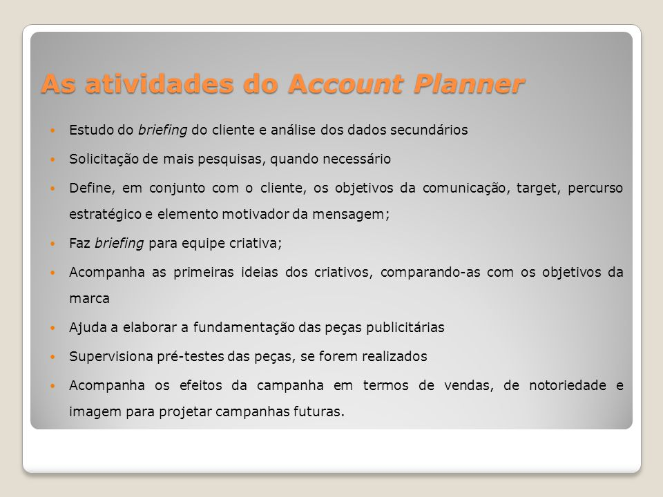As atividades do Account Planner