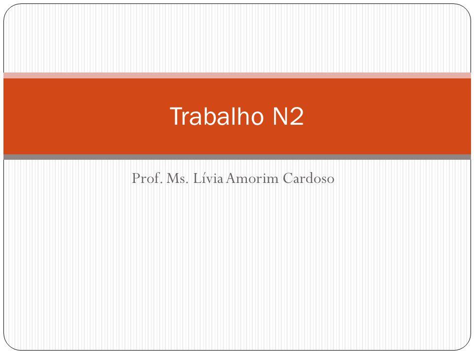 Prof. Ms. Lívia Amorim Cardoso