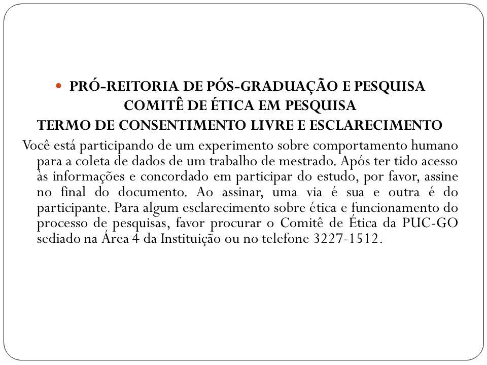 PRÓ-REITORIA DE PÓS-GRADUAÇÃO E PESQUISA COMITÊ DE ÉTICA EM PESQUISA