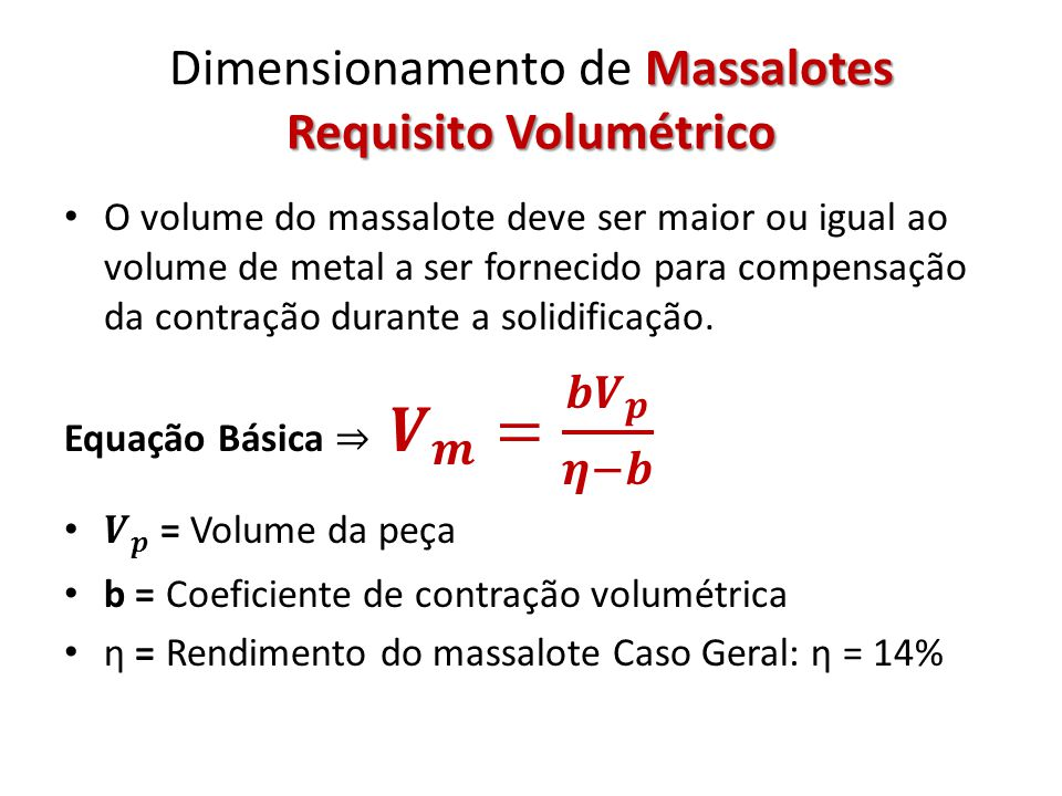 Dimensionamento de Massalotes Requisito Volumétrico