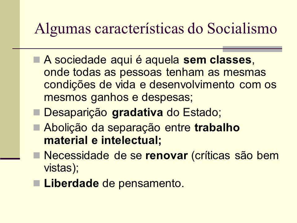 Algumas características do Socialismo