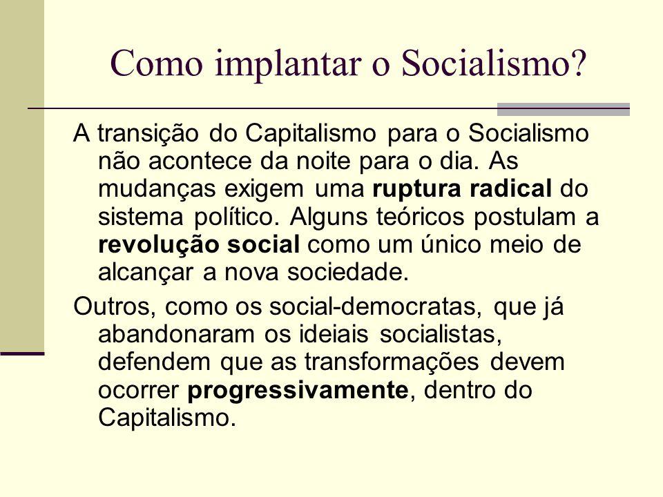Como implantar o Socialismo