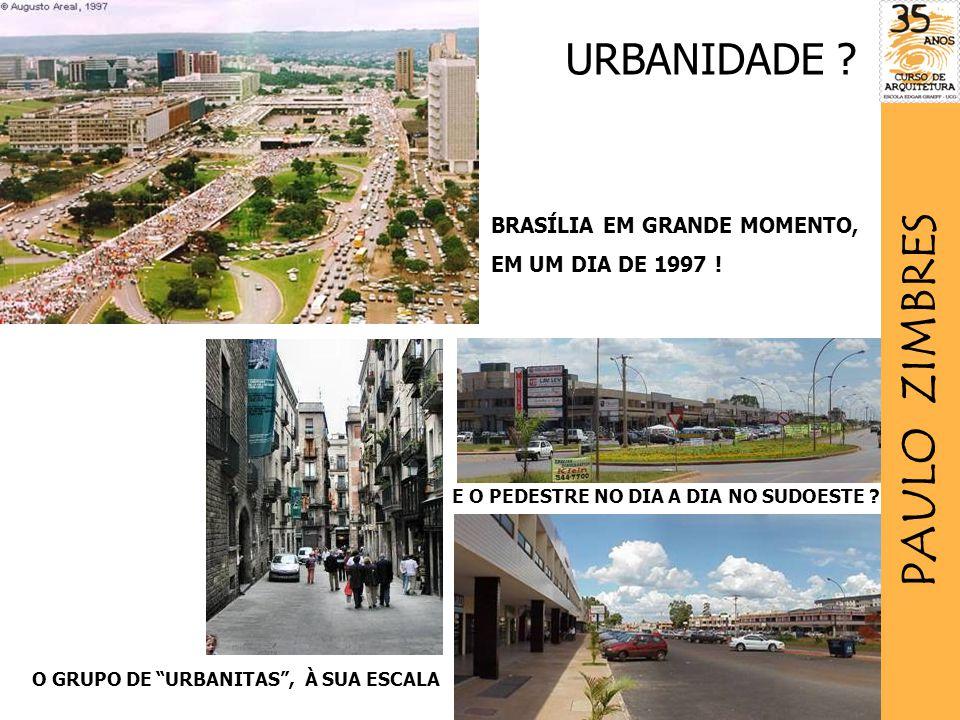 PAULO ZIMBRES URBANIDADE BRASÍLIA EM GRANDE MOMENTO,