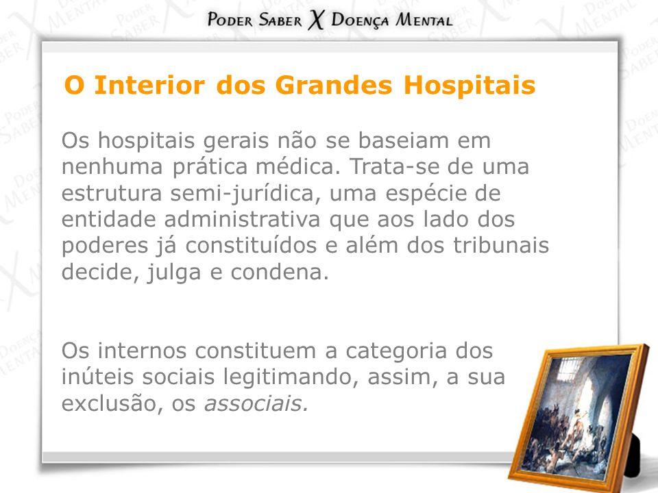 O Interior dos Grandes Hospitais