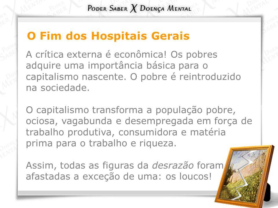O Fim dos Hospitais Gerais