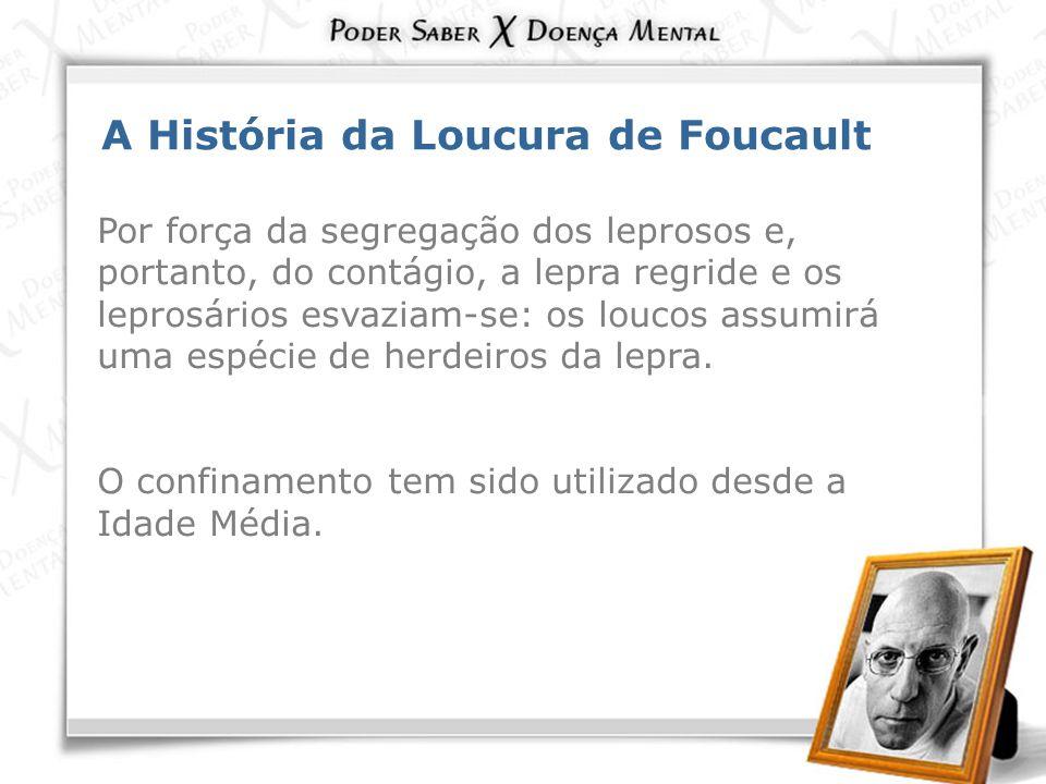 A História da Loucura de Foucault