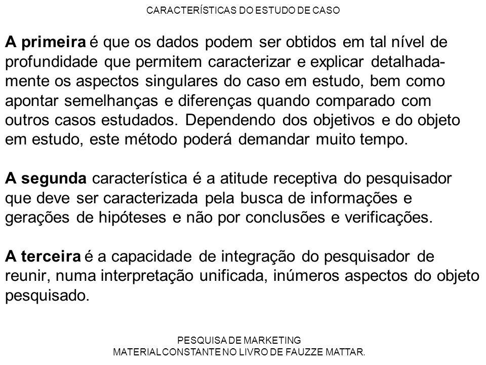 CARACTERÍSTICAS DO ESTUDO DE CASO