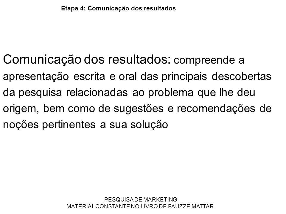 Etapa 4: Comunicação dos resultados
