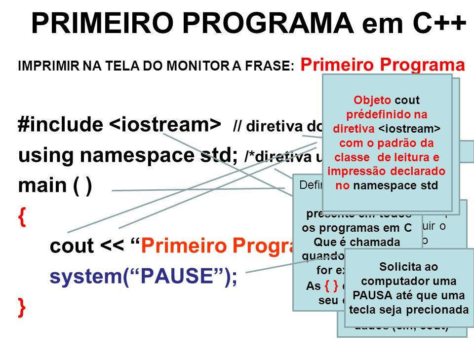 PRIMEIRO PROGRAMA em C++